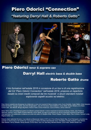 "Piero Odorici trio ""Connection"" featuring Darryl Hall & Roberto Gatto"